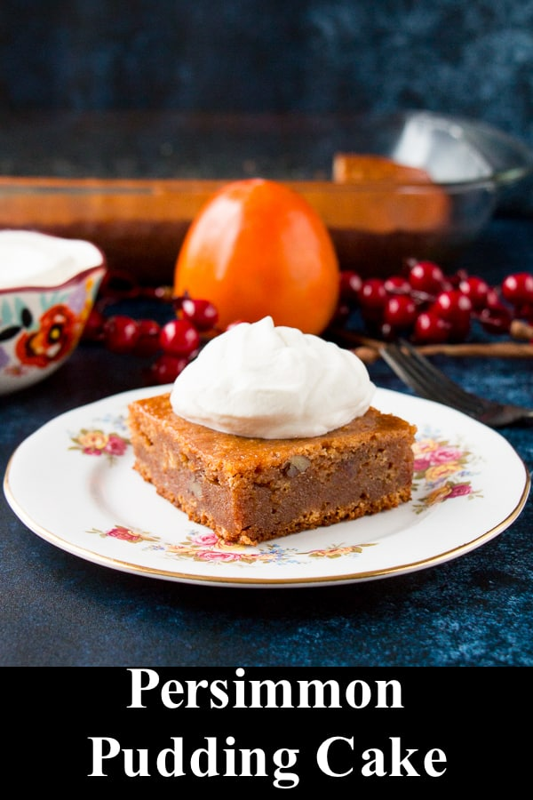 A moist and chewy spiced pudding cake made from the delicious persimmon fruit. A perfect fall and winter dessert. #persimmonpudding #persimmonpuddingcake #persimmoncake #recipe