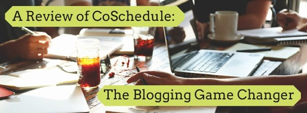 CoSchedule Blogging Social Media Editorial Calendar