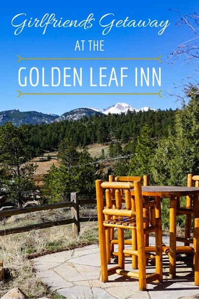 Girlfriends Getaway at the Golden Leaf Inn