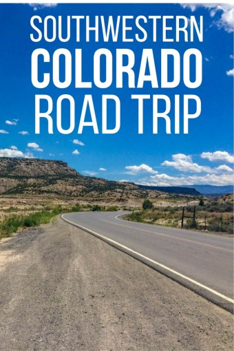The Ultimate Southwestern Colorado Road Trip