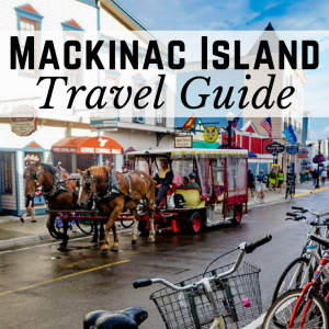 Mackinac Island Summer Weekend Travel Guide