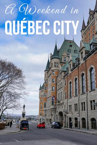 A Canadian Weekend in Québec City