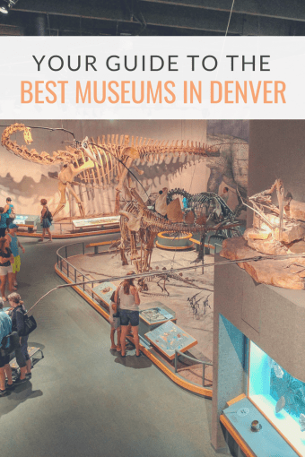 Your Guide to the Best Museums in Denver