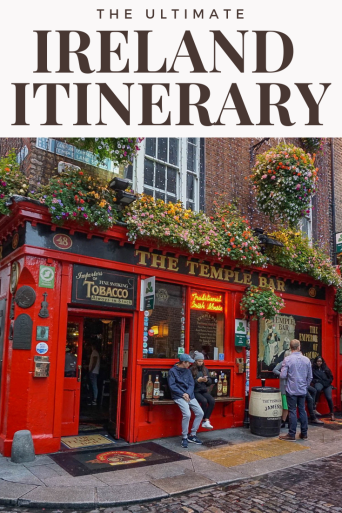 The Ultimate Ireland Itinerary