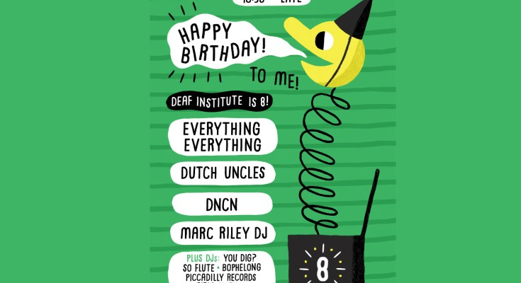 Deaf Institute - eighth birthday celebrations poster