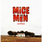 Of Mice and Men will be performed at Manchester Opera House