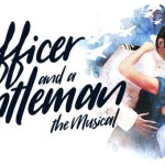An Officer and a Gentleman the Musical comes to Manchester Opera House