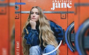Charlotte Jane - Get It Right