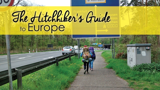 The Hitchhiker's Guide to Europe