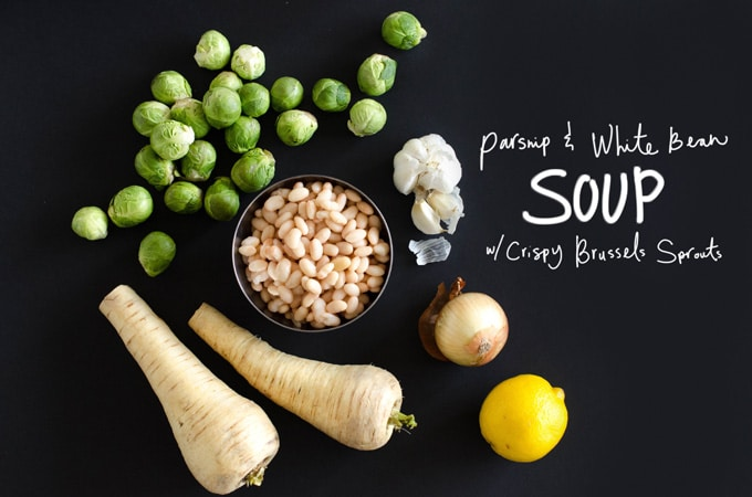 Parsnip & White Bean Soup with Crispy Brussel Sprouts