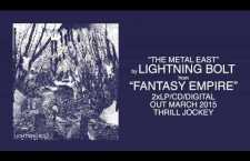 "Listen: Lightning Bolt ""The Metal East"""