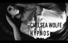 "Watch: Chelsea Wolfe ""Hypnos"""