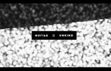 "Watch NOLIFE's Video ""UNKIND""."