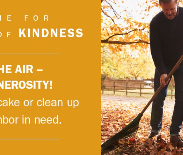 Commit To Doing One Act Of Kindness In Your Community This Fall