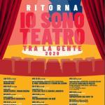 """""""Io Sono Teatro… tra la gente"""": da luglio a settembre la seconda parte"""