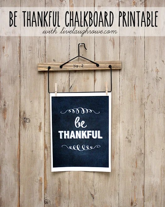Free Be Thankful Chalkboard Printable at livelaughrowe.com