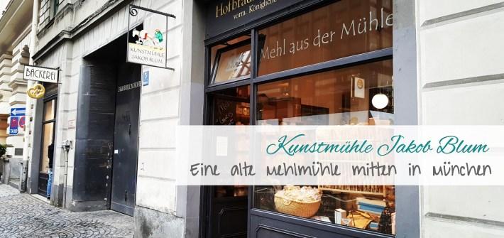 Ausflugstipp zu einer alten Mehlmühle mitten in München: Hofbräuhaus-Kunstmühle Jakob Blum