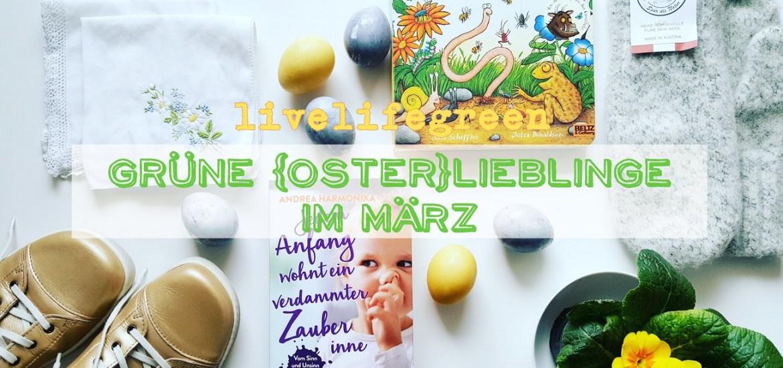 Grüne Lieblinge im März: Osterlieblinge mit Andrea Harmonika, Huberwalk, GEA Waldviertler