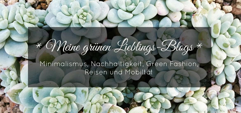 Meine liebsten Nachhaltigkeitsblogs