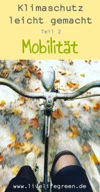 Pinterest-Pin: Klimaschutz leicht gemacht mit mehr Mobilität aus eigener Kraft
