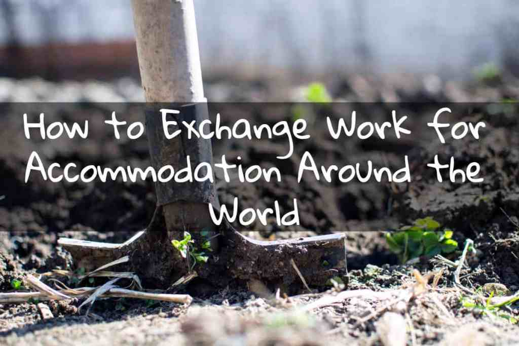 How to exchange work for accommodation around the world