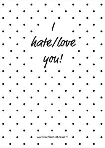 Printable I hate love you - Live love interior