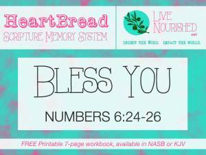 HeartBread: Bless You {+ free printable workbook}