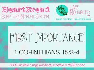 HeartBread: First Importance { + free printable workbook }
