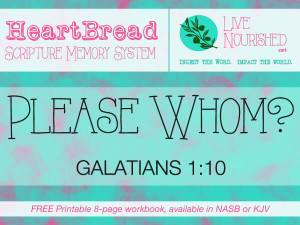 HeartBread: Please Whom? { + free printable workbook }