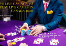 Top 6 live casinos to play live games in Canada 2020