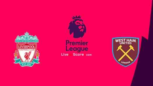 Liverpool vs West Ham Preview and Prediction Live stream ...