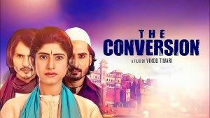 The Conversion Hindi Movie Download
