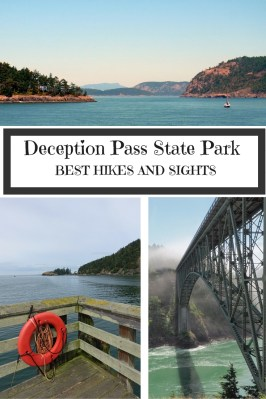 Discover the best sights and hikes in Deception Pass State Park, one of Washington State's most beautiful protected areas - LiveRecklessly.com
