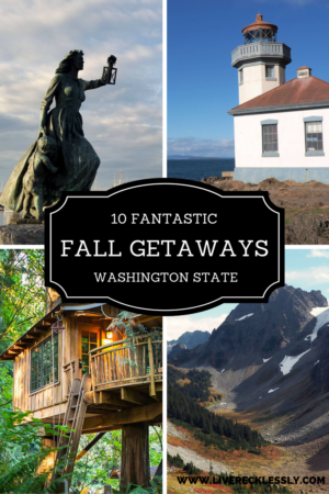 From rustic tree houses and camping to majestic rural lodges and city breaks, here are the 10 best fall weekend getaways in Washington State. Read more at www.liverecklessly.com