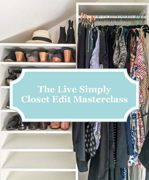 The Live Simply Closet Edit Masterclass