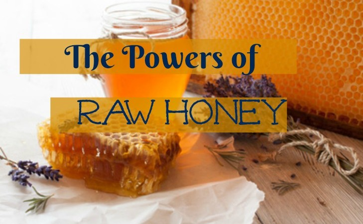 The Powers of Raw Honey