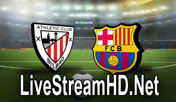 Athletic Bilbao vs Barcelona - Live Stream HD