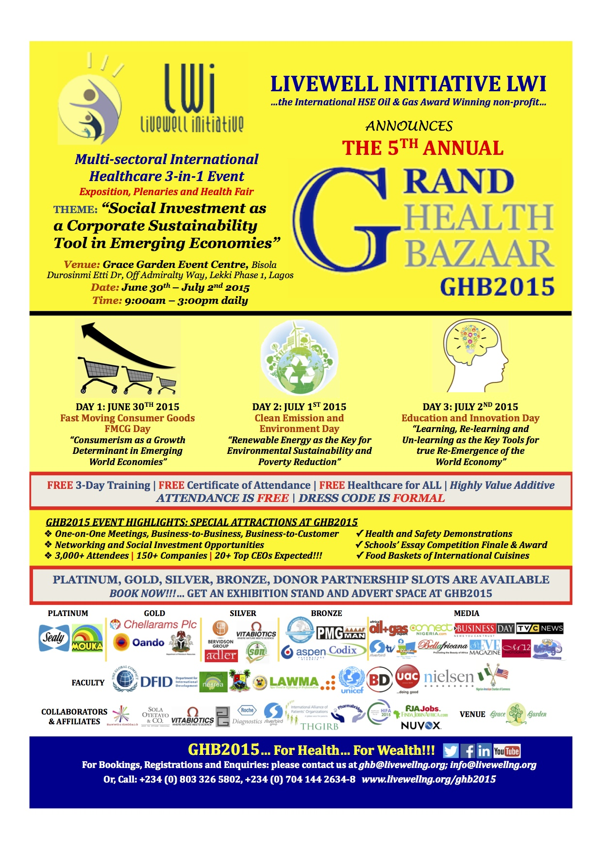 lwi ghb2015 announcement livewell initiative lwi the main theme for ghb2015 is social investment as a corporate sustainability tool in emerging economies