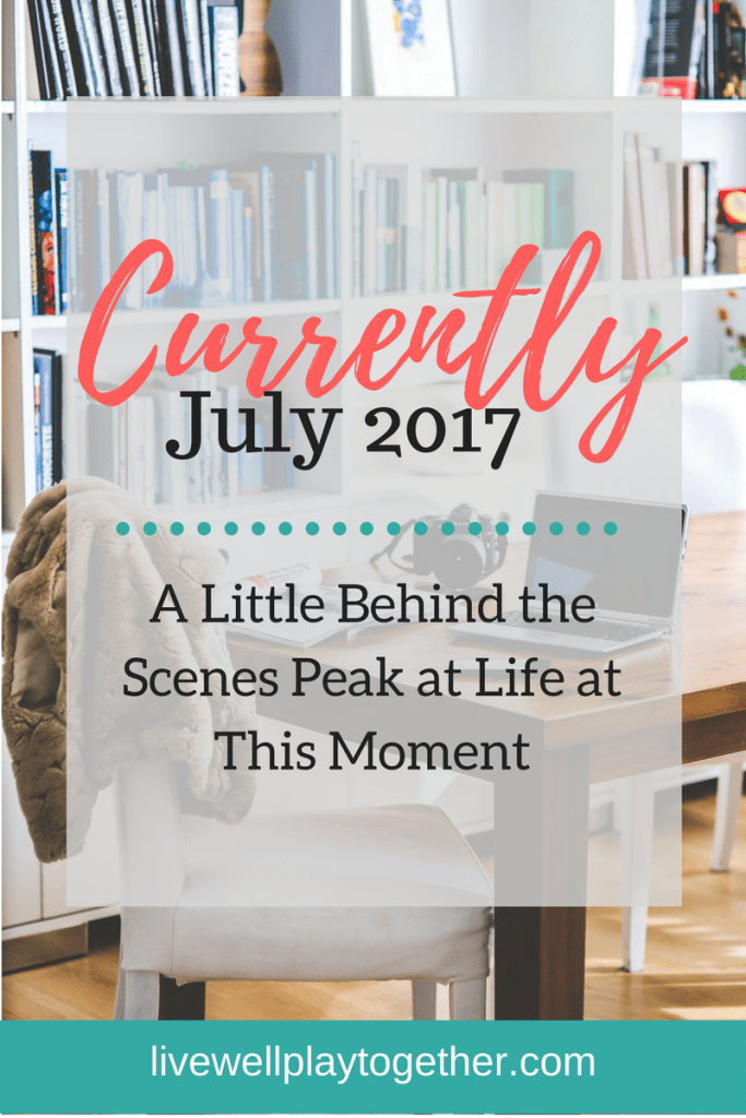 Currently Series: A Sneak Peak into Life at This Moment with Live Well Play Together