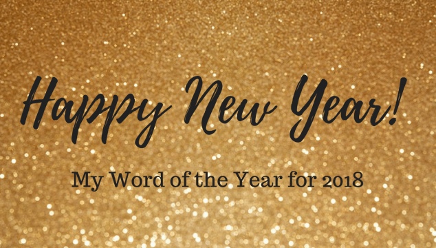 Happy New Year | 2018 Word of the Year