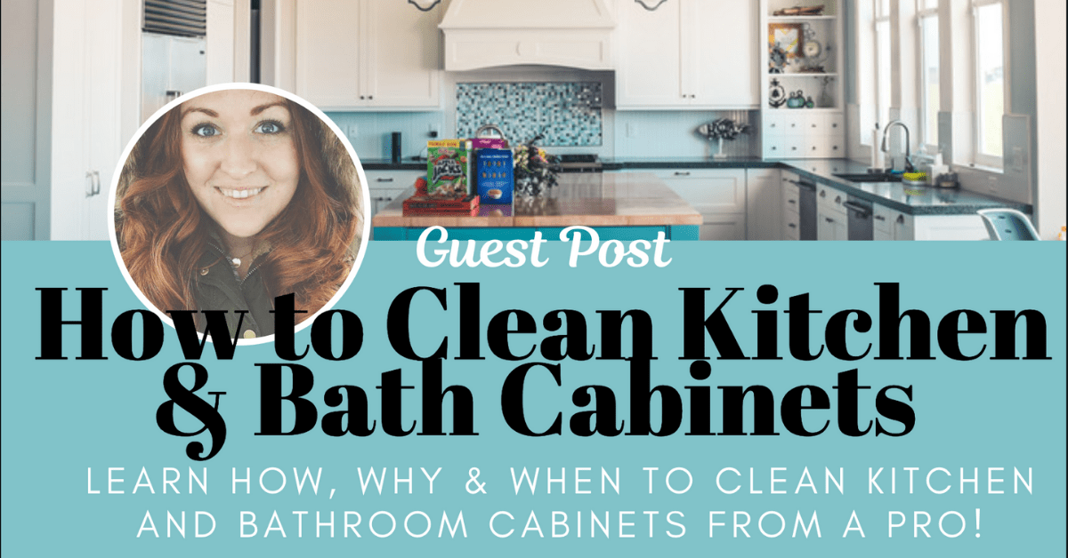 How To Clean Kitchen And Bathroom Cabinets Live Wise Love Well