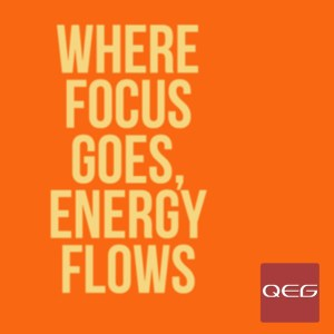 Where Focus Goes Energy Flows