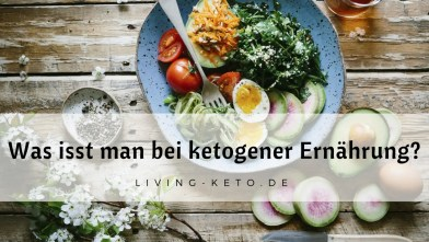 Read more about the article Was isst man bei ketogener Ernährung? – Dein Lebensmittel-Guide