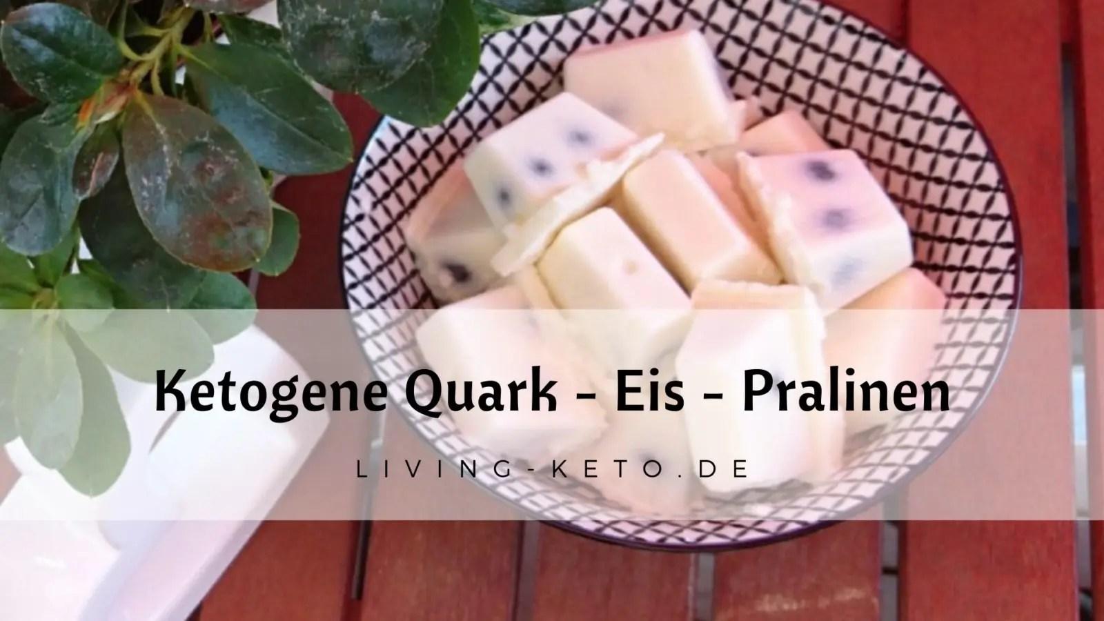 Read more about the article Ketogene Quark-Eispralinen