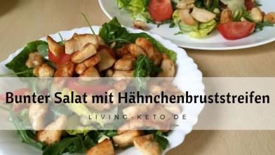 Read more about the article Bunter Salat mit Hähnchenbruststreifen