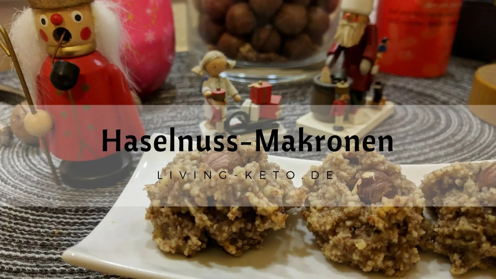 Leckere Haselnuss Makronen – ketogen