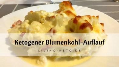 Read more about the article Blumenkohl-Auflauf ketogen