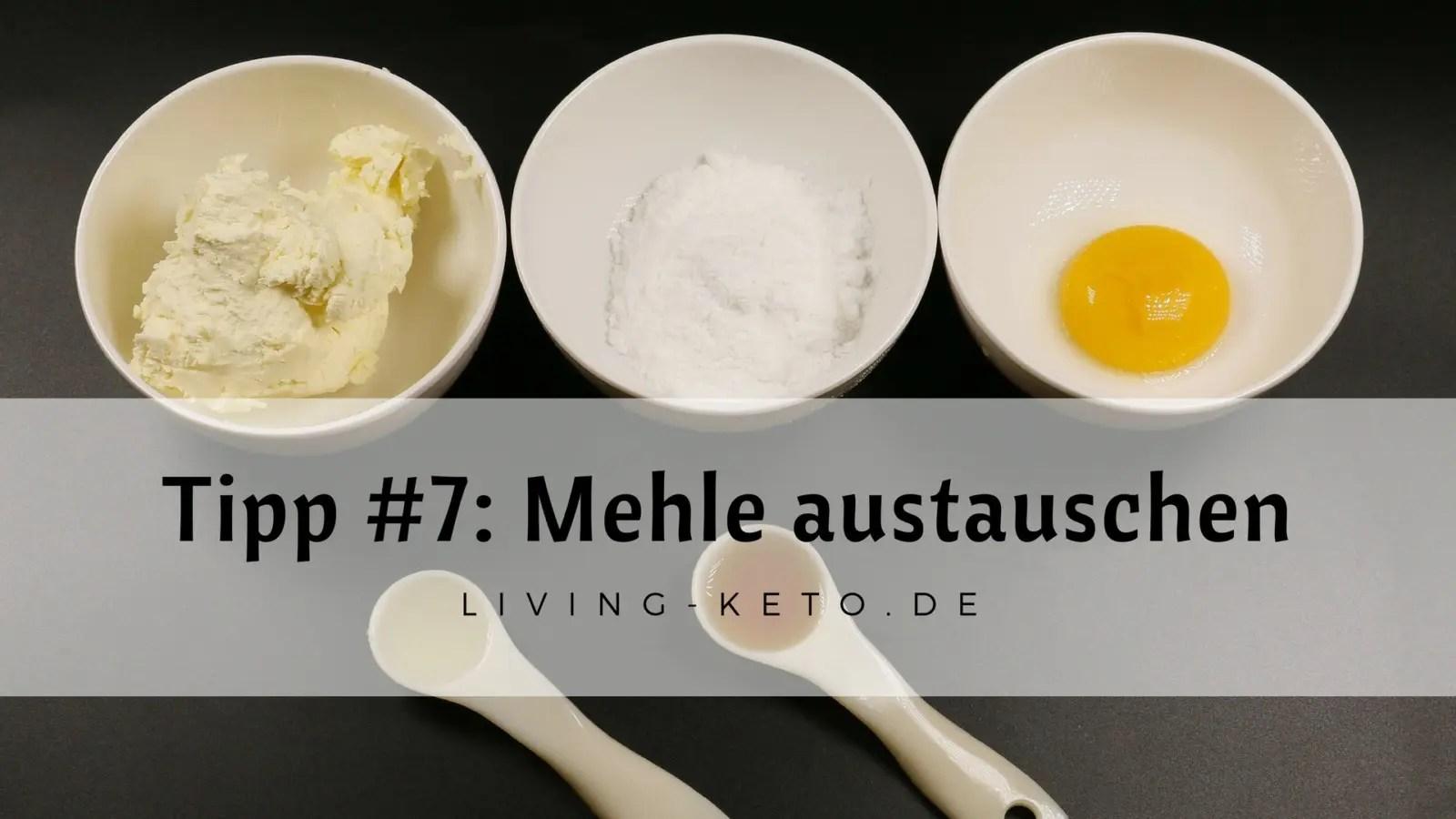 Read more about the article Tipp #7: Rezepte umbauen und Mehle austauschen