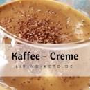 Kaffee-Creme