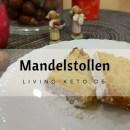 Mandelstollen – Ketogener Weihnachtsstollen